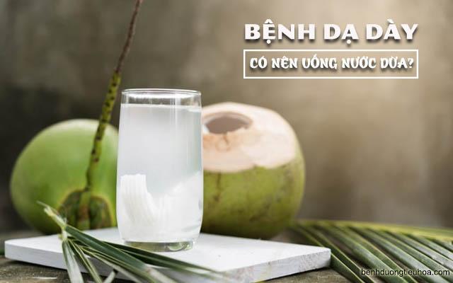 Đau dạ dày nên uống nước dừa
